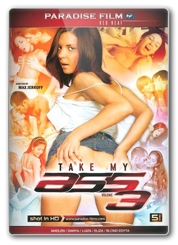 Возьми Мою Задницу 3 / Take My Ass 3 [Max Jerkoff/Paradise Film] / 2015 / HD