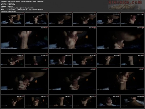 001-fast-wet-blowjob-18y-girl-sucking-dick-in-POV_1080p.mp4.jpg